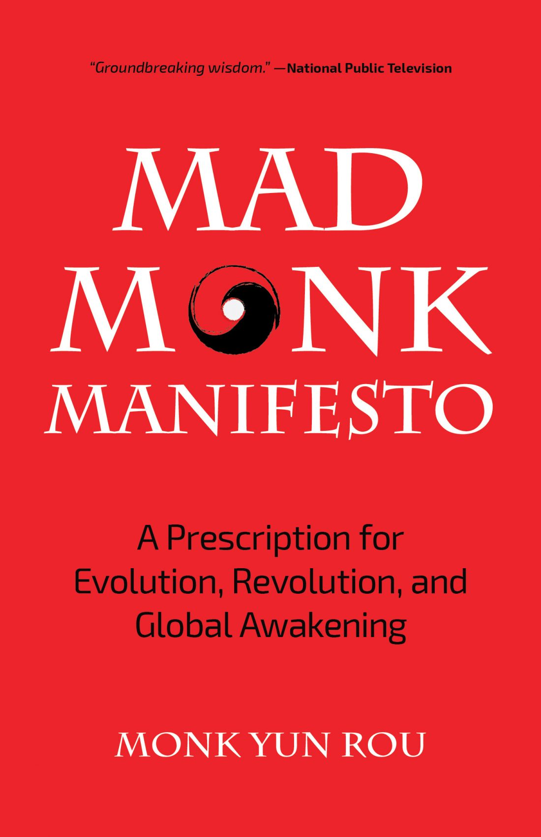 mad monk wisdom