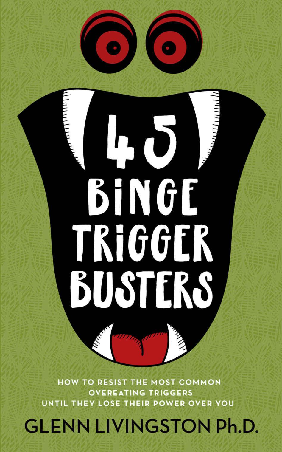 binge trigger